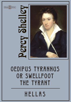 Oedipus Tyrannus or Swellfoot the Tyrant. Hellas