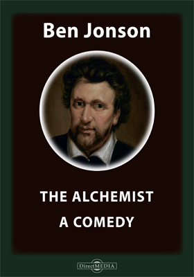 The Alchemist. A Comedy